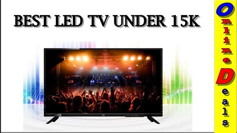 Top 4 Best Led Tv Under 15000 In India [hindi]  Youtube