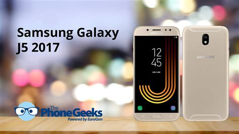 samsung galaxy j5 2017 review the phonegeeks