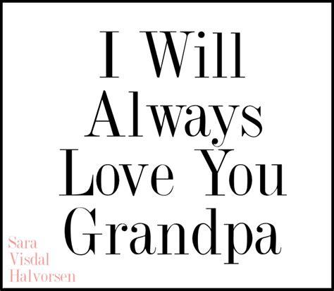 Grandpa Quotes | We Love You Grandpa Quotes