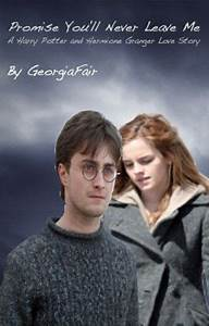 Promise you'll never leave me [a Harry Potter and Hermione ...
