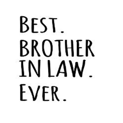 Best Brother N Law Quotes