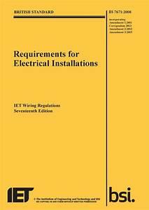 Iet Wiring Regulations  Bs7671 2008 Incorporating