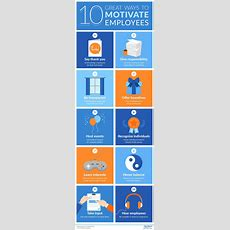 10 Great Ways To Motivate Employees