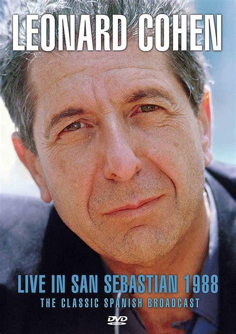 Leonard Cohen  Live In San Sebastian 1988 The Classic Spanish Broadcast