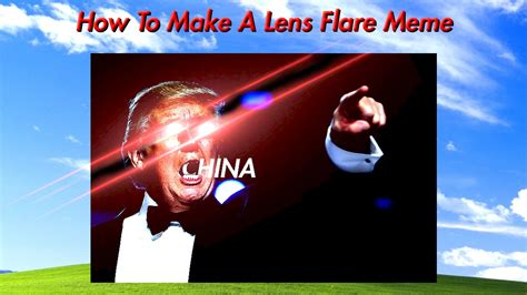 How To Make A Video Meme - dank meme tutorials pt 2 how to make a lens flare meme youtube