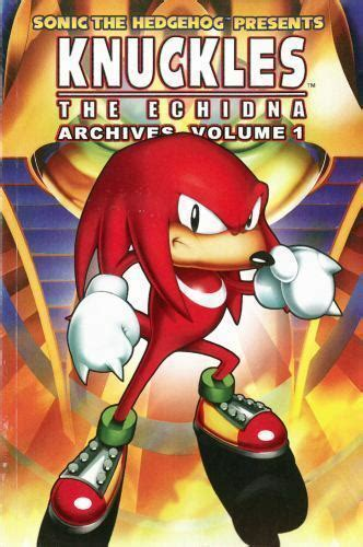 Knuckles the Echidna Archives by Ian Flynn; Sonic Scribes ...