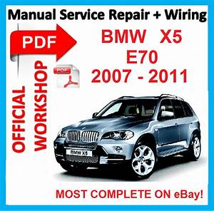 Factory Workshop Manual Service Repair For Bmw X5 E70