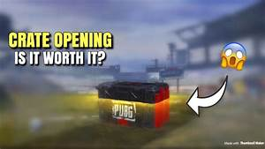 10 Crate Opening Experiment PUBG Mobile Is It Worth