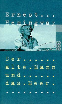 Der Garten über Dem Meer Leseprobe by Der Alte Mann Und Das Meer Ernest Hemingway Als