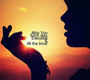 Online Missing ... Miss Some1 Quotes