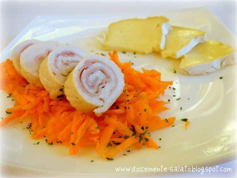 Come Cucinare Il Rollè Di Pollo by Dolcemente Salato Rolls Di Pollo Con Prosciutto E Caciotta