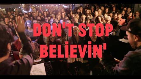 Choir! Sings Journey Don't Stop Believin'