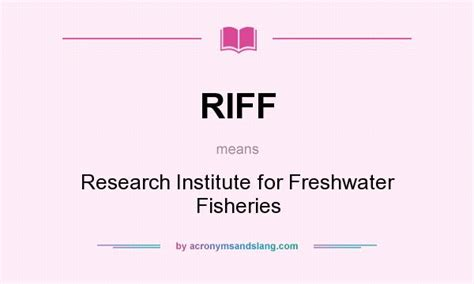 RIFF - Research Institute for Freshwater Fisheries in Undefined by AcronymsAndSlang.com