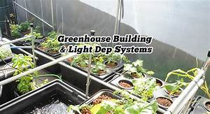 Light Dep Greenhouse Kit Light Dep Systems Greenhouse Building Guide Grozinegrozine