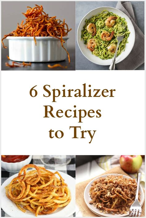 recipes to try 6 spiralizer recipes to try
