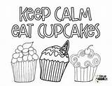 Coloring Cupcakes Cupcake Calm Keep Eat Printable Doodles Steviedoodles Adult Fairy Sheets Above sketch template
