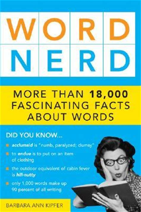 word nerd    fascinating facts  words