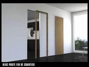 Porte Fin De Chantier Lapeyre : fr 2011 02 02 bloc porte fin chantier youtube ~ Nature-et-papiers.com Idées de Décoration