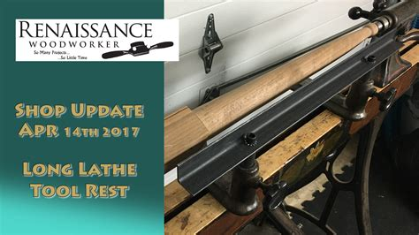shop update   chairmakers lathe tool rest  renaissance woodworker