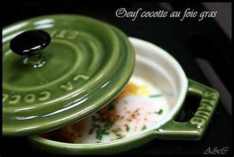 cuisiner avec une cocotte recette de oeuf quot cocotte quot en mini cocotte au foie