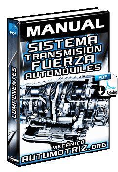 manual de sistema de transmision de fuerza en automoviles