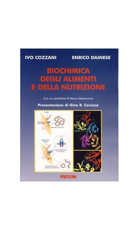 biochimica della nutrizione dispense biochimica degli alimenti e della nutrizione