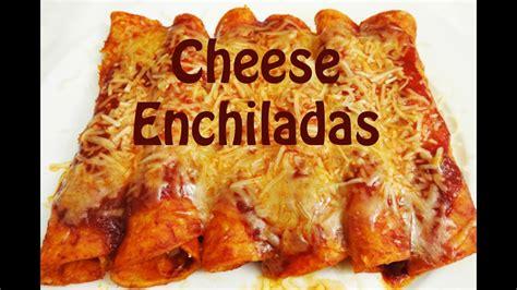 enchiladas cheese enchilada recipe