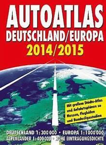 Falk Straßenatlas Deutschland : autoatlas deutschland europa 2014 2015 ~ Jslefanu.com Haus und Dekorationen