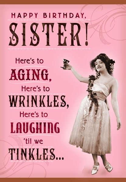 wrinkles  tinkles sister birthday card greeting cards