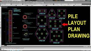How To Draw Pile Layout Plan In Autocad