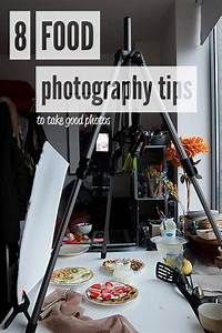 8 Food Photography Tips To See a Quick Improvement in your Photos - Shoot the cook - Food ...