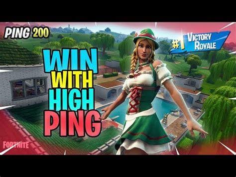 win  high ping  fortnite battle royale