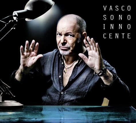 Titolo Ultimo Cd Vasco esce oggi sono innocente il nuovo album di vasco