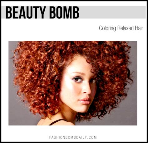 Coloring Relaxed Hair by Bomb Coloring Relaxed Hair Fashion Bomb Daily