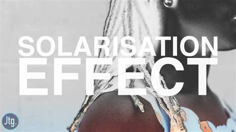 Photoshop Tutorial Solarized Photo Effect Solarisation