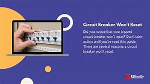 Circuit Breaker Won U0026 39 T Reset