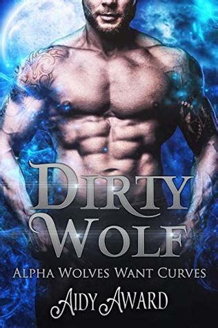 dirty wolf alpha wolves  curves   aidy award