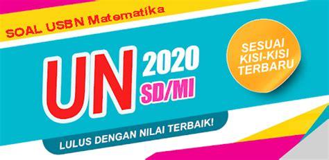 Alur proses seleksi guru pppk 2021 dan tanya jawab p3k. Download Soal prediksi USBN 2020 Matematika Paket 1 - Mbah ...