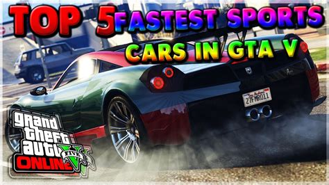 Top 5 Fastest Sports Cars!! (gta V Best Racing