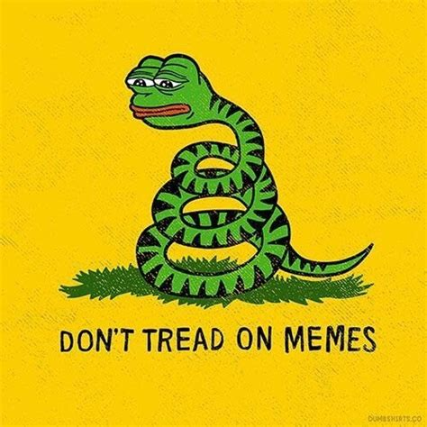 Don T Tread On Me Memes - guys my pet snek really needs some love please pet him the donald