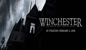 Winchester: The House That Ghosts Built - Trailer - Movie ...