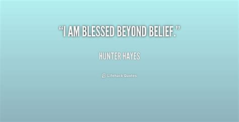I Am Beyond Blessed Quotes