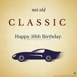 Happy 50th Birthday Classic