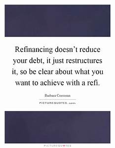 Refinancing doe... Refinancing Quotes