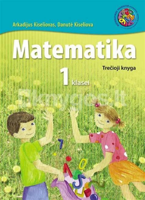 Matematika. 3-ioji knyga I klasei   Knygos.lt