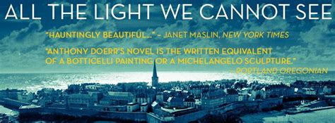all the light we cannot see review review roundup all the light we cannot see the