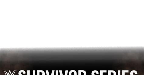 Renders Backgrounds LogoS: WWE SURVIVOR SERIES 2019 REMAKE ...