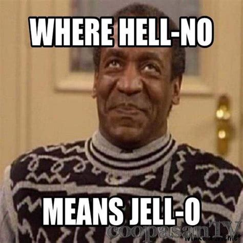 Cosby Meme Bill Cosby Memes The Pictures You Need To See