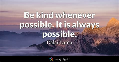 Be Kind Whenever Possible It Is Always Possible  Dalai. Deep Quotes For Your Boyfriend. Pretty Woman Quotes Julia Roberts. Christian Quotes Journey. Book Quotes About Autumn. Beautiful Quotes Unknown Authors. Unplanned Adventure Quotes. Love Quotes Jack And Sally. Inspirational Quotes Hitler