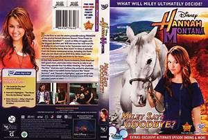 Hannah Montana: Miley Says Goodbye? - Movie DVD Scanned ...